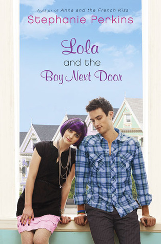 Book I Covet: Lola and the Boy Next Door by Stephanie Perkins