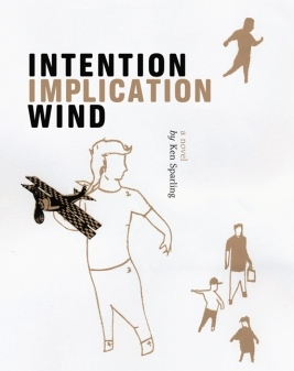 Intention Implication Wind, by Ken Sparling