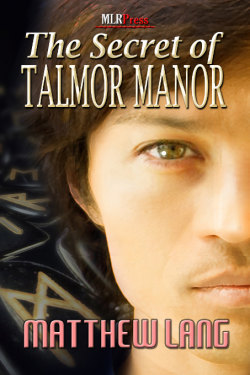 The Secret of Talmor Manor by Matthew Lang
