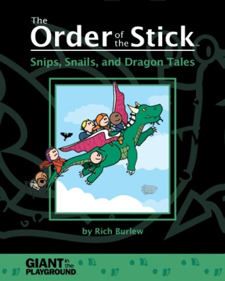 The Order of the Stick: Snips, Snails, and Dragon Tales