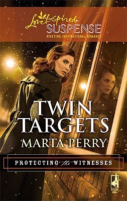 Twin Targets (Steeple Hill Love Inspired Suspense #180) (Protecting the Witnesses Bk 1)