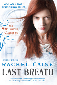 Last Breath (The Morganville Vampires,#11)