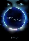 The Ylem (The Ylem Trilogy, Book 1)