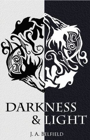 Darkness &amp; Light (Holloway Pack, #1)