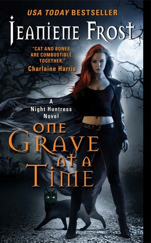 Review: One Grave at a Time by Jeaniene Frost (Night Huntress #6)