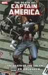 Captain America (Volume 1): The Death of Captain America - The Death of the Dream