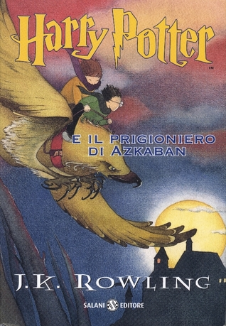 Harry Potter e il prigioniero di Azkaban (Harry Potter, #3)
