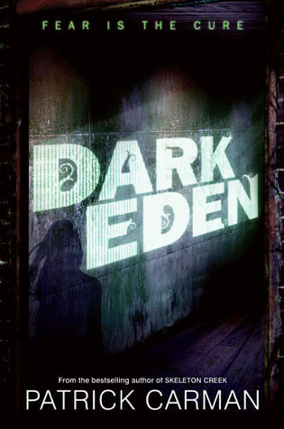 10459250 Book Review: Dark Eden by Patrick Carman