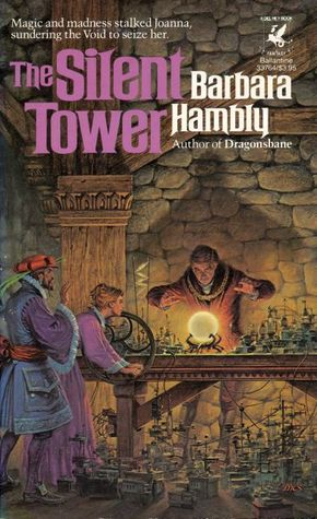 The Silent Tower by Barbara Hambly