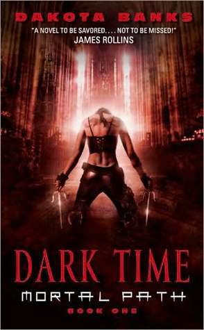 Dark Time (Mortal Path, #1)