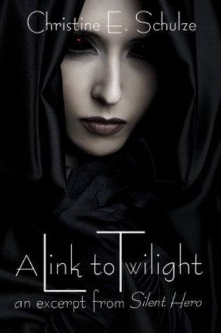 A Link to Twilight (an excerpt from Silent Hero)