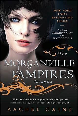 The Morganville Vampires: Volume 2