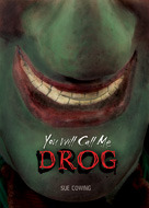 You Will Call Me Drog (Exceptional Reading & Language Arts Titles for Intermediate Grades)