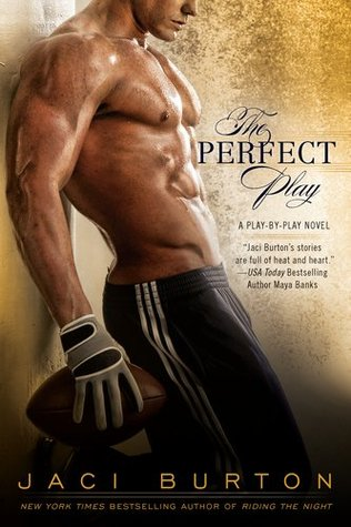 Review The Perfect Play (Play by Play #1) by Jaci Burton