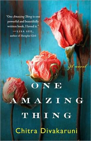 One Amazing Thing by Chita Divakaruni