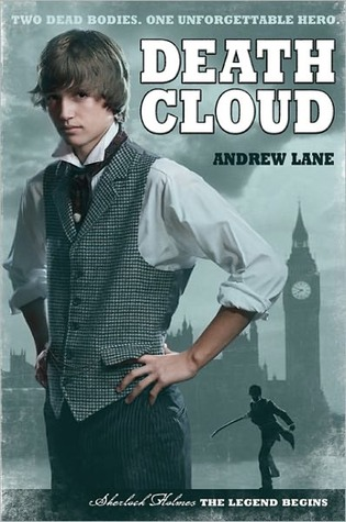 Death Cloud (Sherlock Holmes: The Legend Begins, #1)
