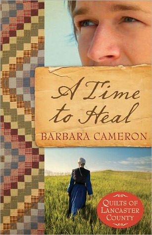 A Time to Heal (Quilts of Lancaster County, #2)