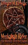Merkabah Rider: The Mensch With No Name