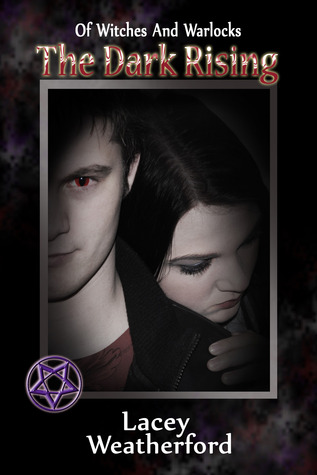 The Dark Rising (Of Witches and Warlocks #4)