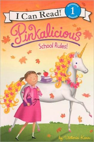 Pinkalicious: School Rules! (Turtleback School & Library Binding Edition)
