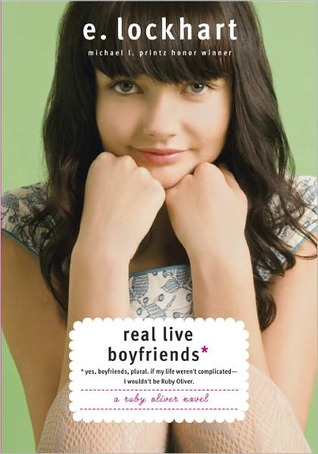Real Live Boyfriends (Ruby Oliver Quartet Series #4)