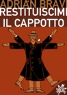 Restituiscimi il cappotto