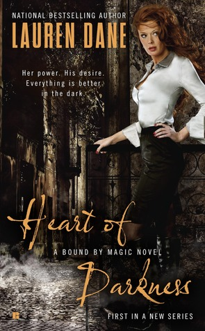 Heart of Darkness (Bound By Magic, #1)