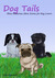 Dog Tails  Three Humorous Short Stories for Dog Lovers