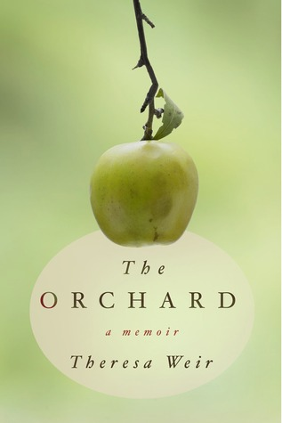 The Orchard: A Memoir
