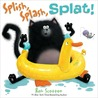 Splish, Splash, Splat! (Splat the Cat Series)