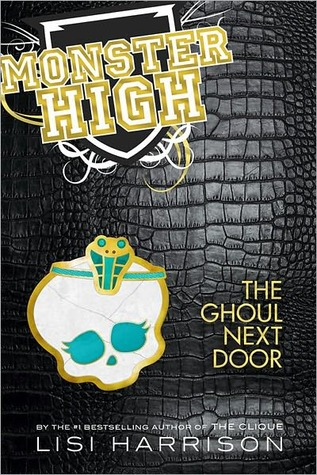 The Ghoul Next Door (Monster High Series #2)