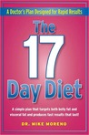 The 17 Day Diet: A Doctor's Plan for Rapid Results
