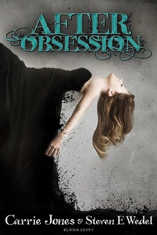 Early Review: After Obsession by Carrie Jones & Steven E. Wedel