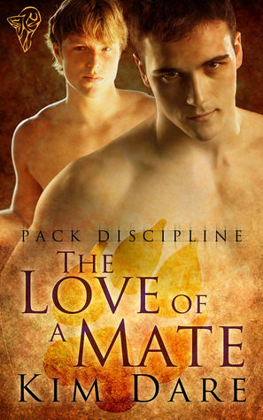 The Love of a Mate (Pack Discipline, #4)