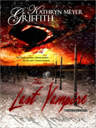 The Last Vampire - Revised Author's Edition