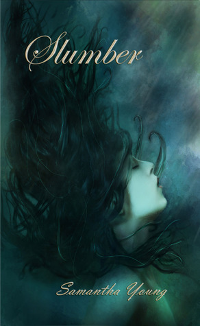 Slumber (Chronicles of the Fade, #1)