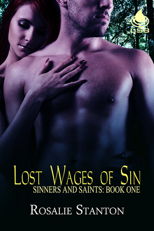 Lost Wages of Sin (Sinners and Saints, #1)