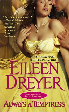 Feature and Giveaway: Always a Temptress by Eileen Dreyer