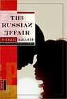 The Russian Affair: A Novel