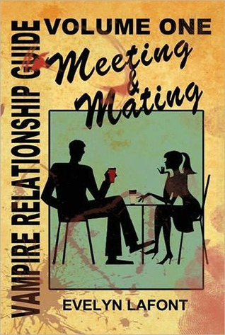 Review: The Vampire Relationship Guide, Vol. 1: Meeting and Mating By Evelyn Lafont