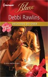 Delicious Do-Over (Harlequin Blaze #609)