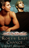 Rory's Last Chance (Love in Xxchange, #1)