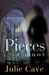 Pieces of Light (A Dinah Harris Mystery)