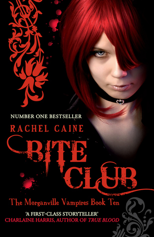 Bite Club: The Morganville Vampires