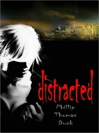 Distracted: A Thriller