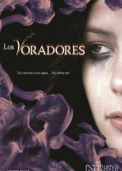 Los Voradores (The Devouring, #1)