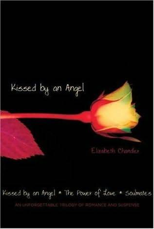 Kissed by an Angel (Kissed by an Angel, #1-3)