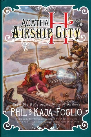 Agatha H and the Airship City: A Girl Genius Novel