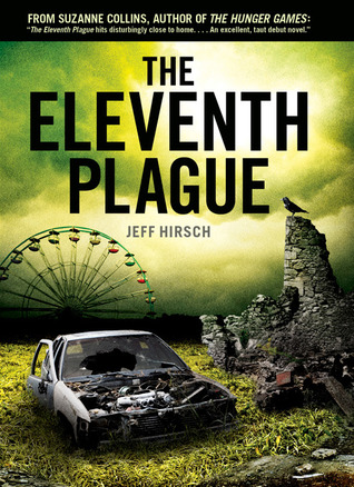 Review: The Eleventh Plague by Jeff Hirsch