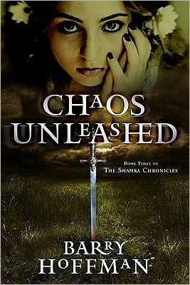 Chaos Unleashed: Book 3 of the Shamra Chronicles